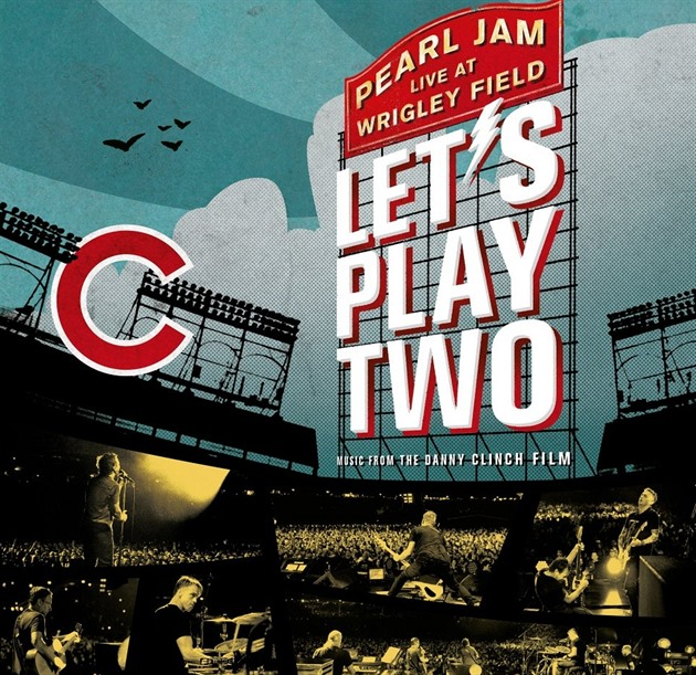 Pearl Jam - Live At Wrigley Field - Let´s Play Two