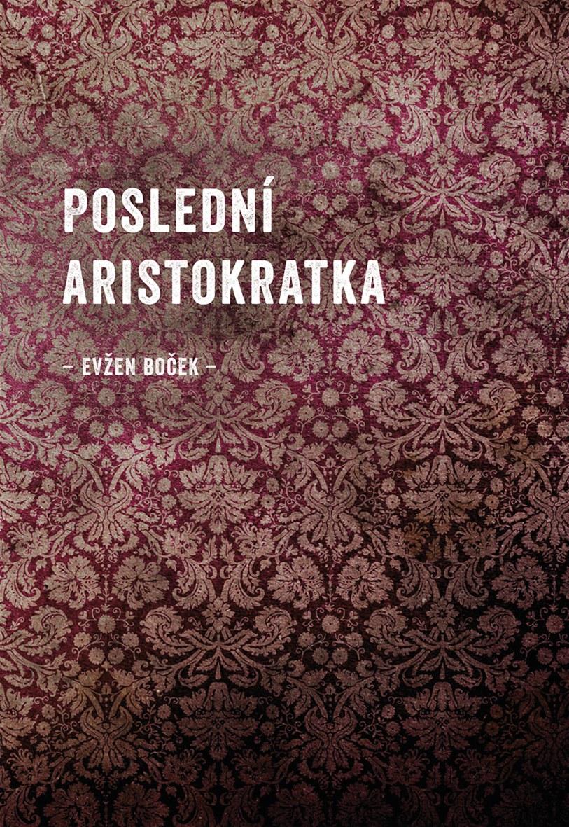 Výsledok vyhľadávania obrázkov pre dopyt Evžen Boček - Aristokratka