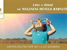 Prožijte léto s dětmi ve Wellness Hotelu Babylon