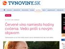 """""""Červené víno namiesto hodiny cvičenia. Vedci prišli s novým objavom"""" (TVnoviny.sk, 29. 7. 2015)"""