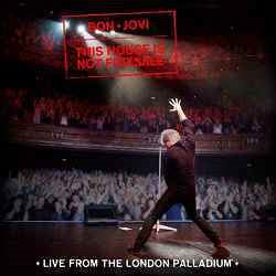 Obal desky This House Is Not For Sale (Live From The London Palladium)