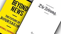 Mitchell Stephens, Beyond News: The Future of Journalism; Michael...