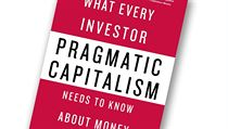 Cullen Roche, Pragmatic Capitalism: What Every Investor Needs to Know About...