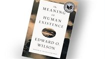 Edward Osborne Wilson, The Meaning of Human Existence