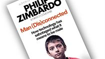 Philip Zimbardo (ve spolupráci s Nikitou D. Coulombovou), Man Disconnected: How...