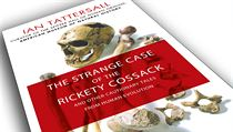 Ian Tattersall, The Strange Case of the Rickety Cossack: and Other Cautionary...