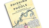 Robert Shiller, George Akerlof, Phishing for Phools: The Economics of...