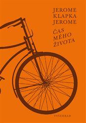 Jerome Klapka Jerome - Čas mého života.