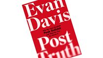 Evan Davis, Post-Truth: Why We Have Reached Peak Bullshit and What We Can Do... | na serveru Lidovky.cz | aktuální zprávy