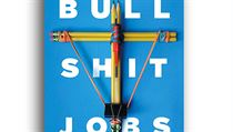 David Graeber, Bullshit Jobs: A Theory.