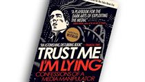 Ryan Holiday, Trust Me, I'm Lying: Confessions of a Media Manipulator.