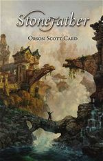 Stonefather Orson Scott Card