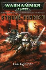 Synové Fenrisu Warhammer 40000 Lee Lightner
