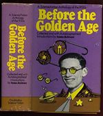 Before the Golden Age Isaac Asimov