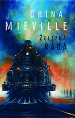 Železná rada China Miéville new weird