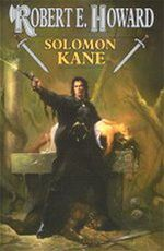Solomon Kane Robert E. Howard