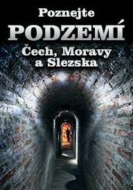 Poznejte podzemí Čech, Moravy a Slezska