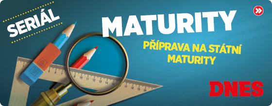 Seriál: Maturity - příprava na státní maturity