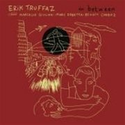 Erik Truffaz - In Between