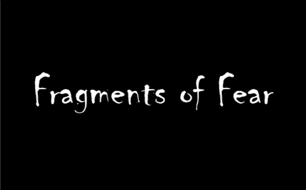 fragments of fear