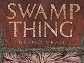 Obálka knihy Swamp Thing – Bažináč 4: Hejno vran (Swamp Thing – Murder of crows)