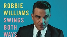 Robbie Williams: Swings Both Ways