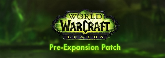 World of Warcraft: Legion - Pre-Expansion patch