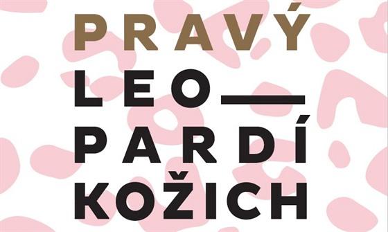 RECENZE  Věk mužů skončil. Nejlepší česká kniha roku nosí leopardí ... f336654159