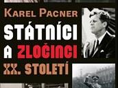 """Obálka knihy Karla Pacnera """"Státníci a zločinci XX. století"""""""