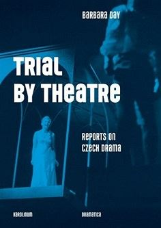 Barbara Day - Trial by Theatre