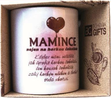 Keramický hrnek Mamince nejen na horkou čokoládu, cena: 139 Kč