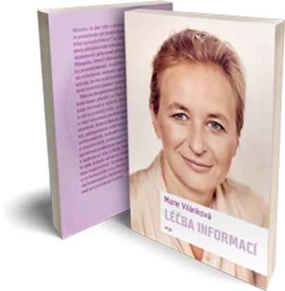 Kniha Marie Vilánkové Léčba informací se stala bestsellerem ve své oblasti