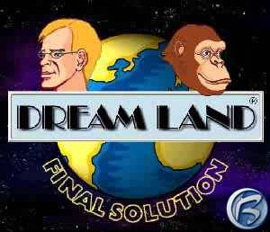 DREAMLAND: Final Solution
