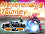 UT2004 - NeverEnding Tourney