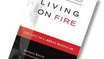 Daniel Kelly, Living on Fire: The Life of L. Brent Bozell Jr.