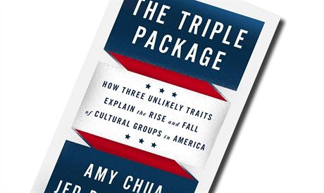 Amy Chuová, Jed Rubenfeld, The Triple Package: How Three Unlikely Traits...