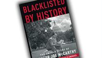 M. Stanton Evans, Blacklisted by History: The Untold Story of Senator Joe...