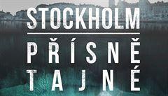 VELKÝ KNIŽNÍ ČTVRTEK: Stockholm. Novinářka bojuje o přežití ve švédské metropoli
