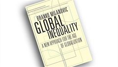 Branko Milanovic, Global Inequality: A New Approach for the Age of...