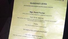 V Českých Budějovicích mohli chvíli volit i Fischera. Komise nabízela tři hlasovací lístky