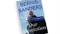 Bernie Sanders, Our Revolution: A Future to Believe In.