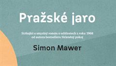 SOUTĚŽ: Vyhrajte novou knihu Simona Mawera Pražské jaro