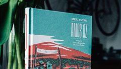 SOUTĚŽ: Vyhrajte knihu izraelského spisovatele Amose Oze Mezi svými