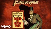 Bob Dylan: False Prophet