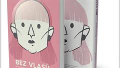 SOUTĚŽ: Bez vlasů. Jak vyhrát komiks o nemoci, kterou je třeba brát s nadhledem