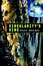 Singularity´s Ring Paul Melko