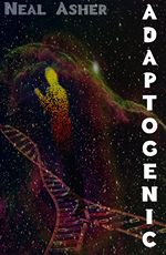 Adaptogenic Neal Asher 2