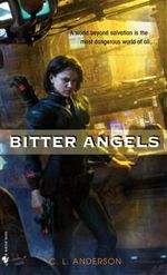 Bitter Angels C. L. Anderson