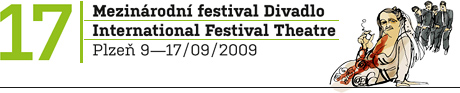 Mezinárodní festival Divadlo, Plzeň - 9. až 17.9. 2009