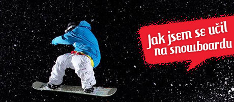 Jak jsem se učil na snowboardu